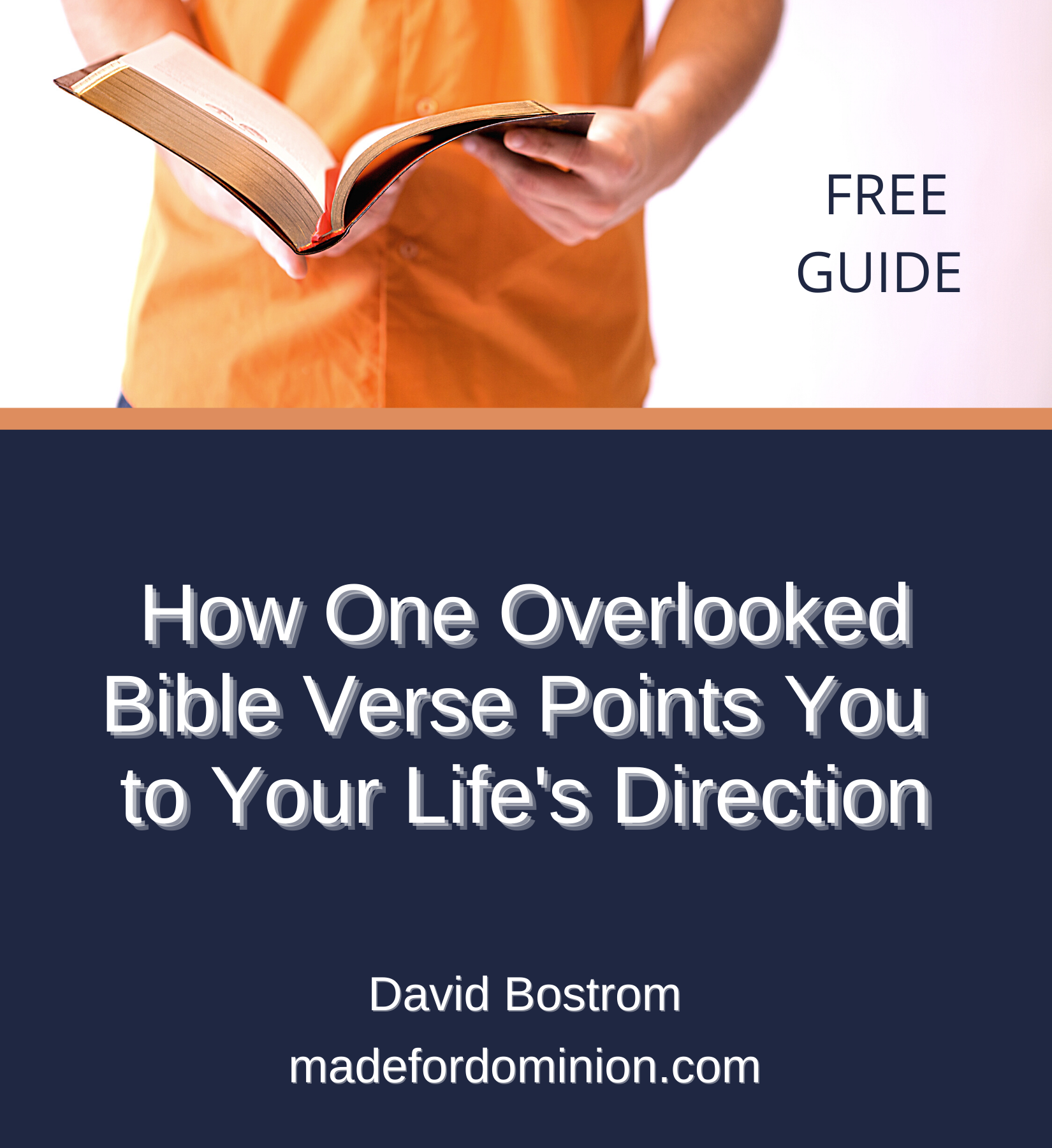 How one overlooked Bible verse points you to your life's direction | Download the guide | David Bostrom | Made for Dominion Ministries | Lakeland, FL